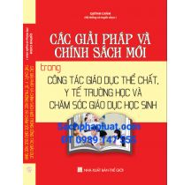 chinh-sach-moi-trong-cong-tac-giao-duc-the-chatgiai-phap-va-chinh-sach-moi-trong-cong-tac-giao-duc-the-chat-y-te-truong-hoc-va-cham-soc-giao-duc-hoc-sinh