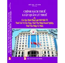 chinh-sach-thue-luat-quan-ly-thue-cac-quy-dinh-phap-luat-moi-nhat-ve-thue-gia-tri-gia-tang-thue-t