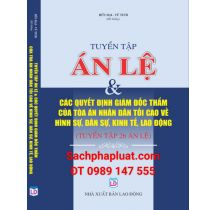 tuyen-tap-26-an-letuyen-tap-26-an-le-cac-quyet-dinh-giam-doc-tham-cua-toa-an-nhan-dan-toi-cao-ve-h